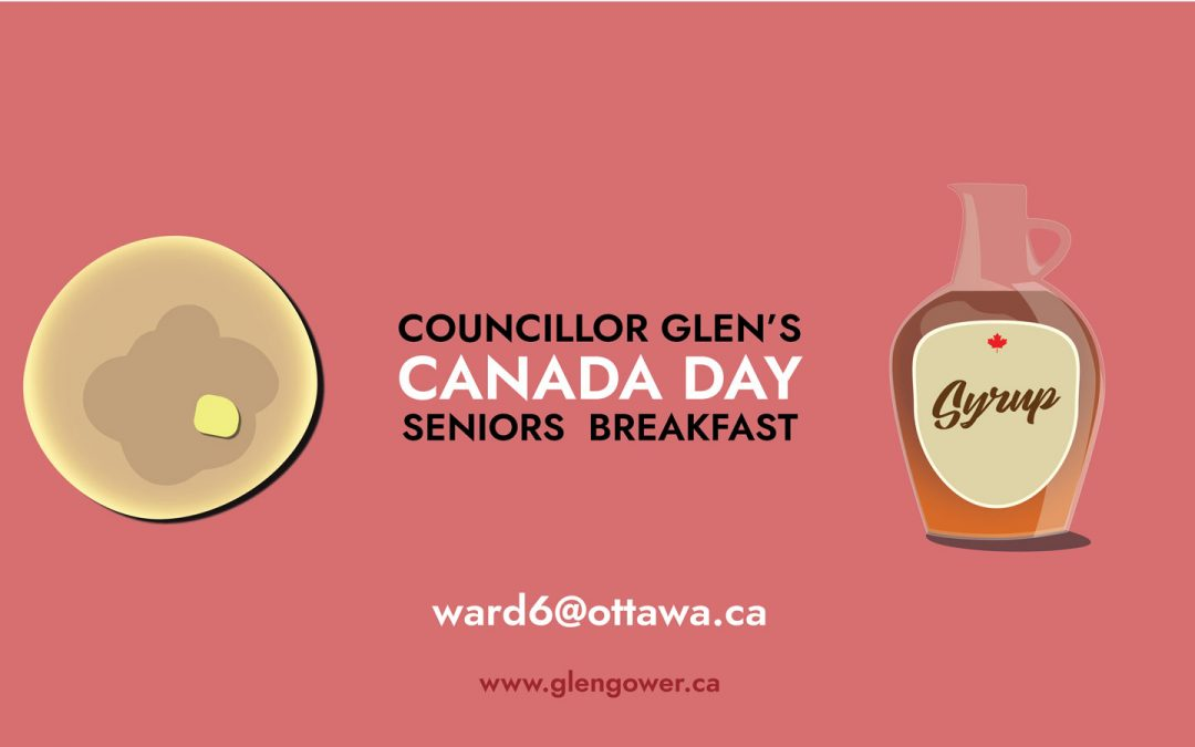 JULY 1: Councillor Glen's Canada Day Seniors Breakfast
