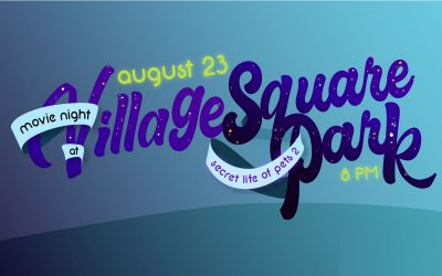 AUGUST 23: Free outdoor movie night at Village Square Park