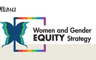 Help shape Ottawa's new Women & Gender Equity Strategy