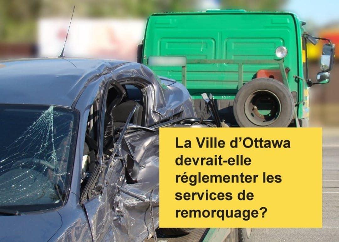 La Ville d'Ottawa devrait-elle réglementer les services de remoquage?