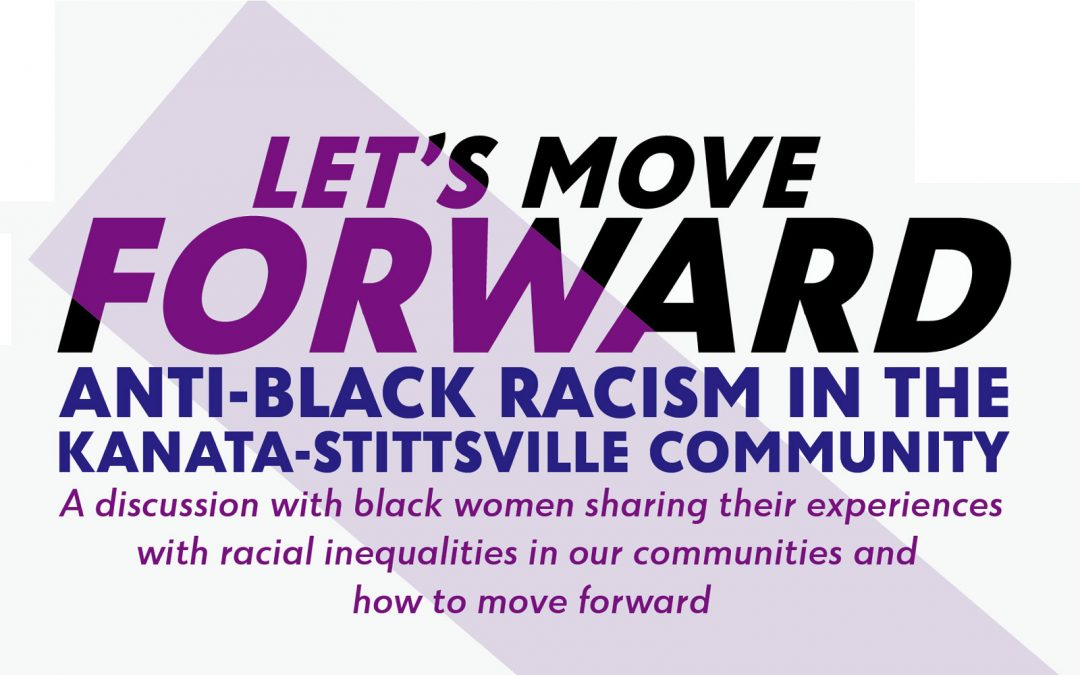 LET'S MOVE FORWARD: A discussion about anti-Black racism in our community