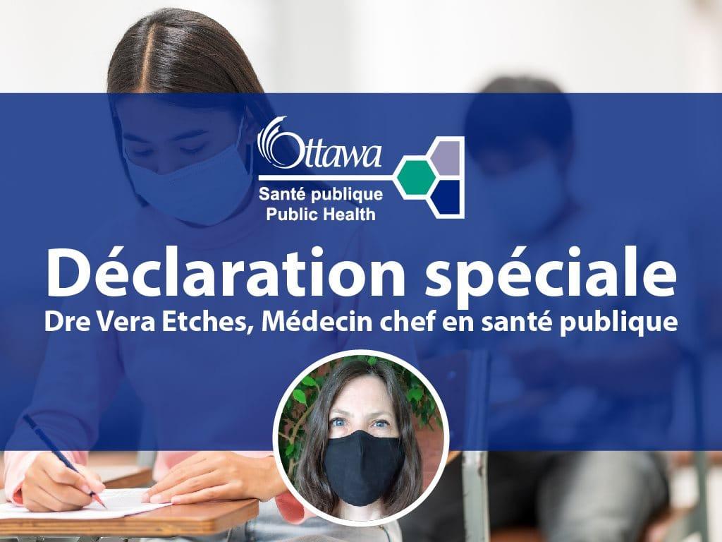 Déclaration spéciale - Dre Vera Etches, Médecin chef en santé publique